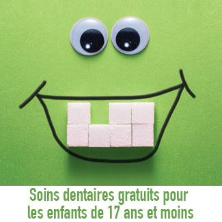 Free dental care for kids 17 and under - French